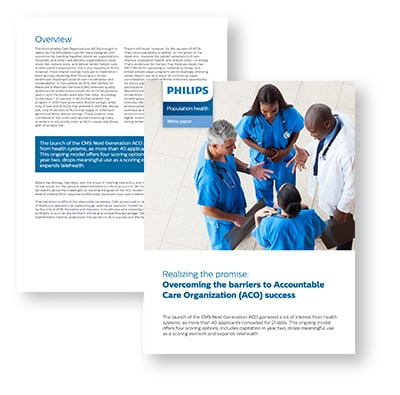 Philips Population Health Management - Realizing the promise: Overcoming the barriers to Accountable Care Organizations (ACO) success