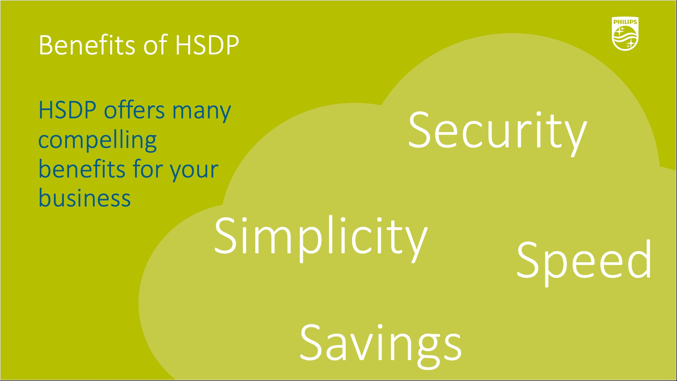 Benefits of HSDP