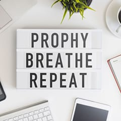 Prophy breathe repeat